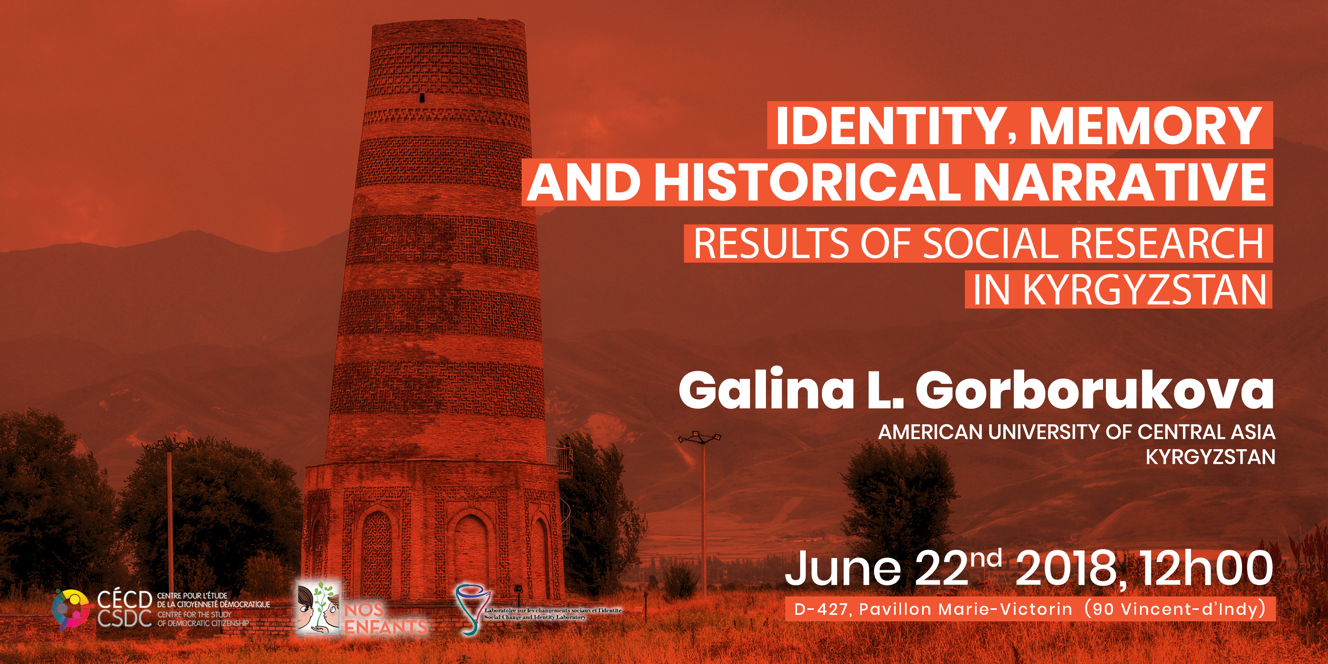 Galina Gorborukowa : Identity, Memory and Historical Narrative: Results of Social Research in Kyrgyzstan @ D-427 Marie Victorin Building | Montréal | Québec | Canada