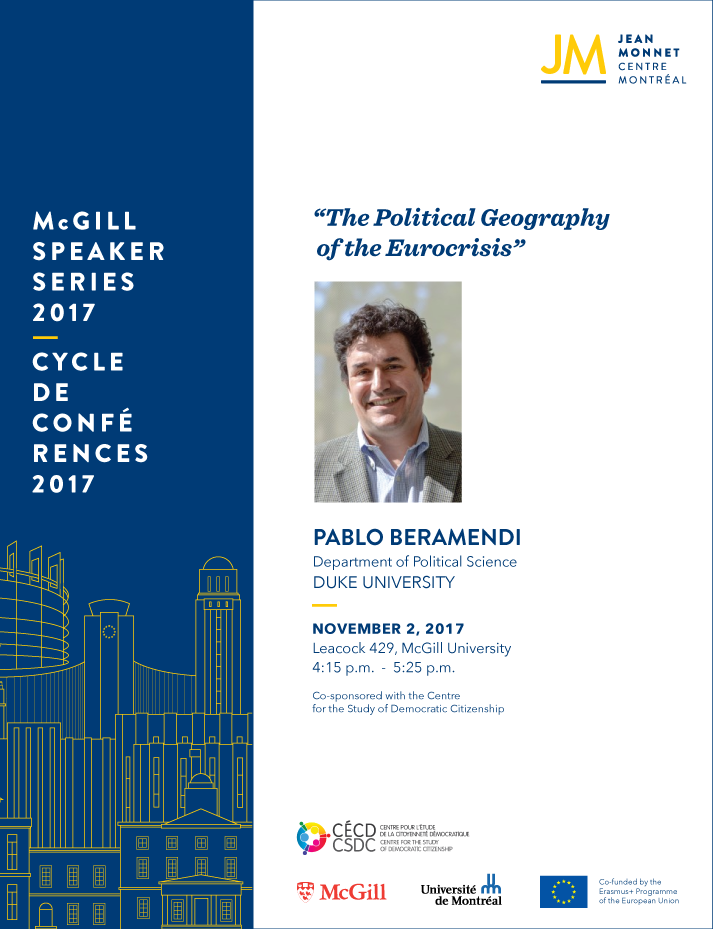 Pablo Beramendi: The Political Geography of the Eurocrisis @ Leacock 429, McGill University
