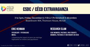 CSDC Extravaganza @ Boardroom 404, Thomson House, McGill University