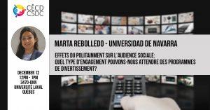 Marta Rebolledo - Effets du politainment sur l'audience sociale: quel type d'engagement pouvons-nous attendre des programmes de divertissement? @ 3470-DKN, Université Laval, Québec