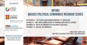 QPEWS - The Quebec Political Economics Webinar Series @ Zoom